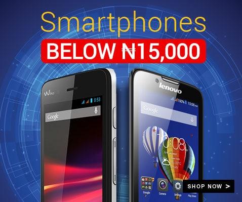 best Smartphones under 15,000 Naira