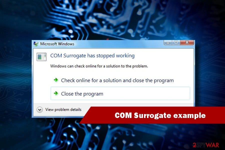 Error COM Surrogate Has Stopped Working